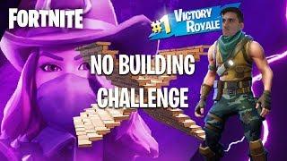 No Building Challenge - FORTNITE