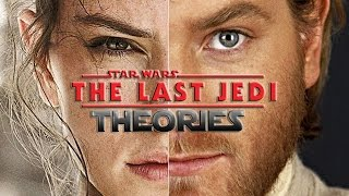 Top 5 CRAZIEST Star Wars The Last Jedi Fan Theories (That Could Actually Be True)