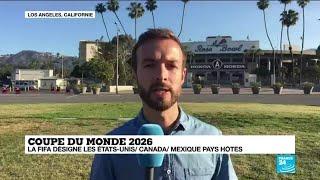 Mondial 2026 : la FIFA désigne les États-Unis, le Canada et le Mexique pays hôtes