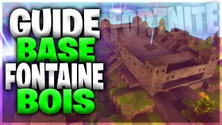 GUIDE BASE FONTAINE BOIS #1 Fortnite Save the World