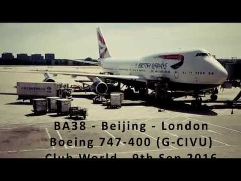 BA38 - Club World - Beijing - London - Boeing 747-400 (G-CIVU)