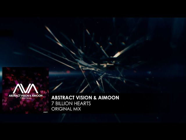 Abstract Vision & Aimoon - 7 Billion Hearts