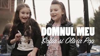 Baixar Domnul meu - Sofia si Olivia Pop & kids - by Ionut Pop Music