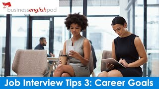 English Job Interview Tips and Tricks 3 | English Job Interview Preparation