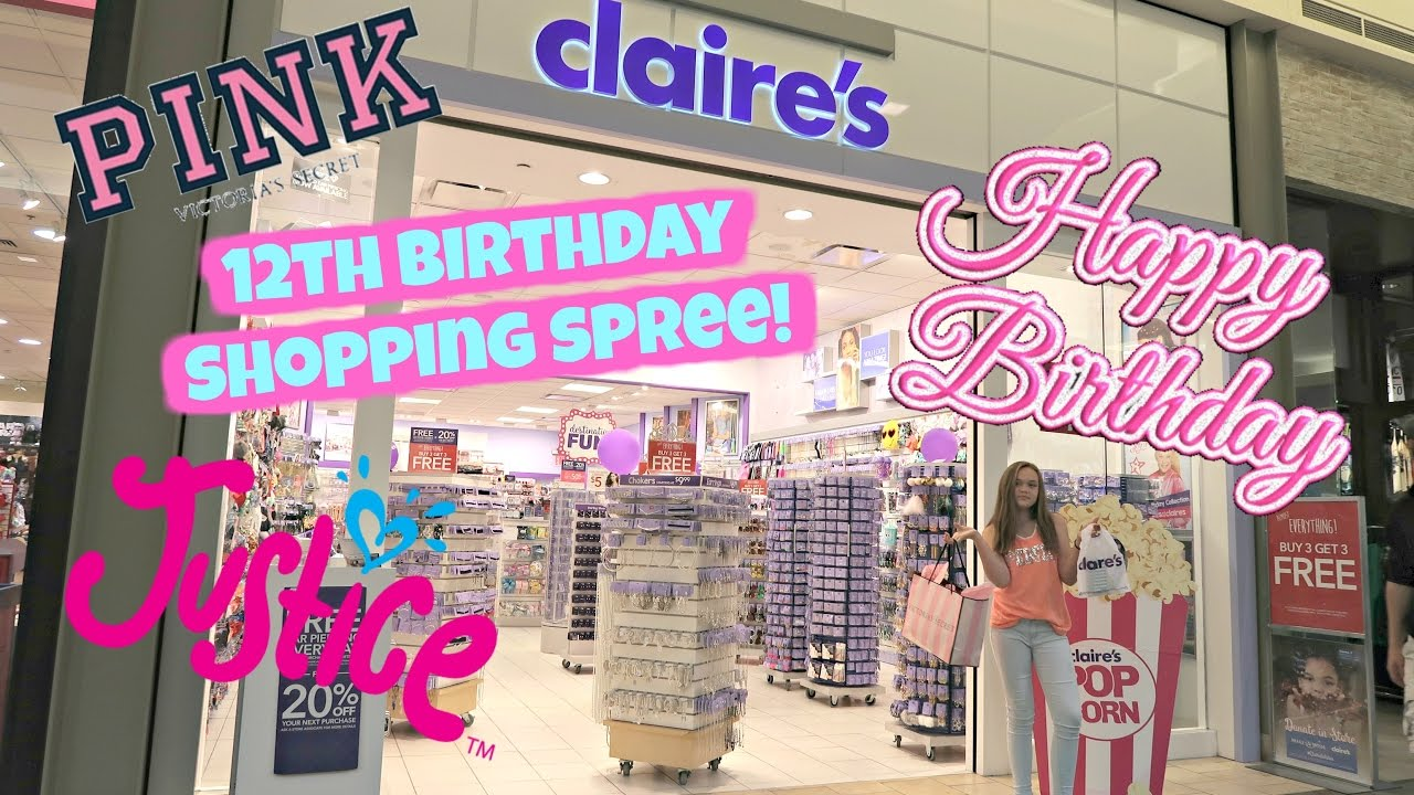 HUGE 12TH BIRTHDAY SHOPPING SPREE AT JUSTICE CLAIRES VICTORIAS SECRET PINK AND MORE