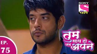 Tum Saath Ho Jabh Apne - तुम साथ हो जभ अपने - Episode 75 - 26th November 2014