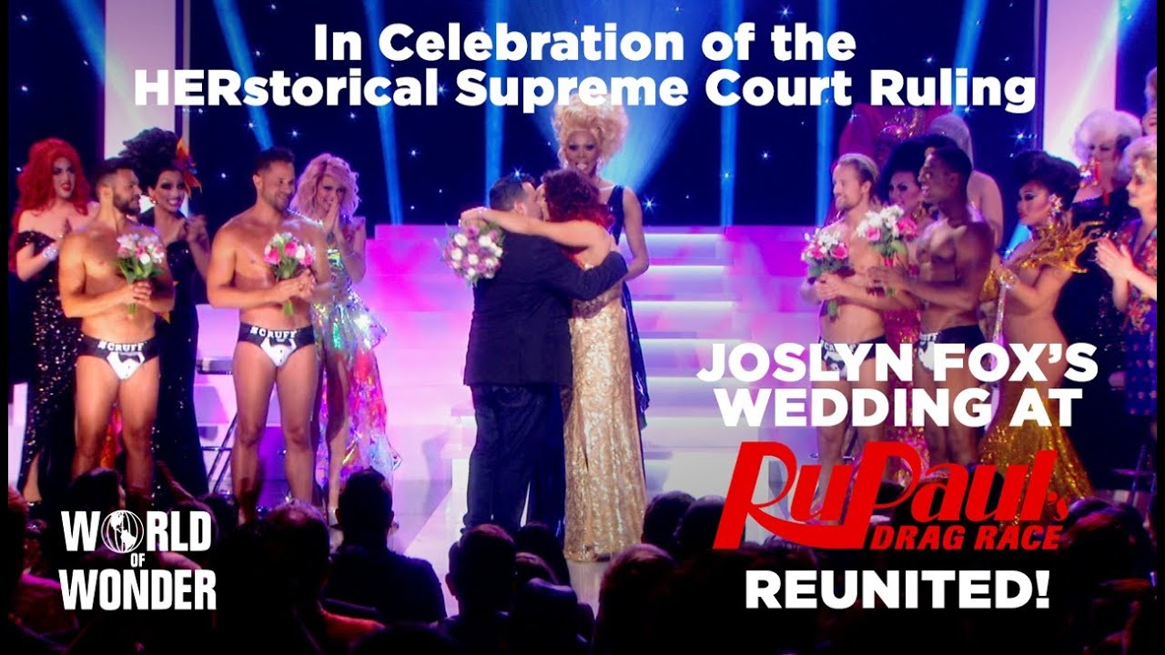 Fox S Wedding.Celebrate Marriage Equality Joslyn Fox S Marriage At Rupaul S Drag Race Season 6 Reunited