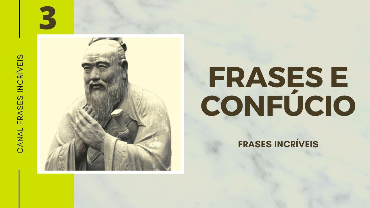 50 Frases Otimismo E Pessimismo: Frases Geniais De Confúcio (parte 3)