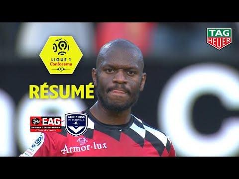 EA Guingamp - Girondins de Bordeaux ( 1-3 ) - Résumé - (EAG - GdB) / 2018-19