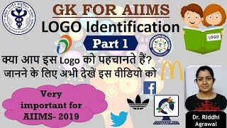 GK for AIIMS 2019- Logo Identification- Part 1    A must watch