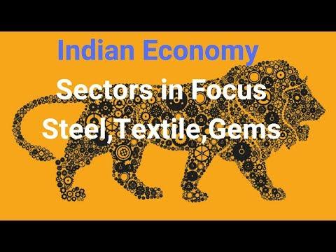 Steel Sector, Textile, Gems,
