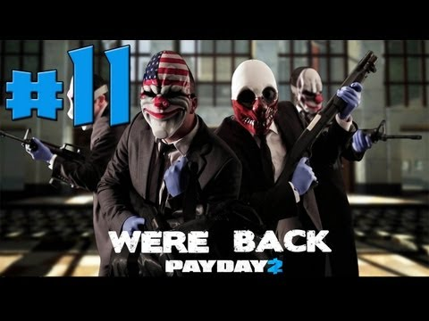 PAYDAY 2 - Robbing The FBI Headquarters? - Episode 11