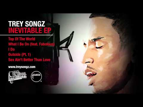 "Trey Songz - Sex Ain't Better Than Lovefrom ""Inevitable EP"" [Official Audio]"