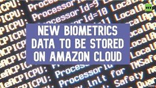 US creates new biometrics system & its data will be stored on Amazon Сloud