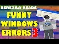 Berezaa Reads Funny Windows Errors S1 E3