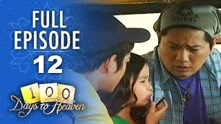 100 Days To Heaven - Episode 12