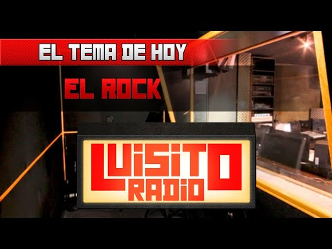 Luisito Radio - El Rock