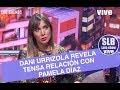 SLB- Dani Urrizola revela la tensa relación que mantuvo con Pamela Díaz