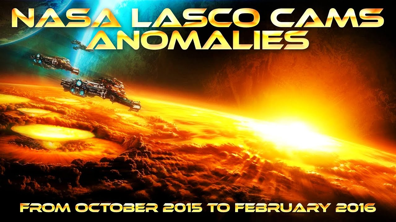 NASA LASCO Cams ANOMALIES - from OCTOBER 2015 to FEBRUARY 2016