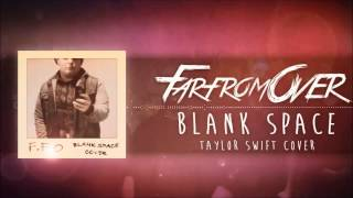 Taylor Swift - Blank Space (Punk Goes Pop Style Cover) Post-Hardcore