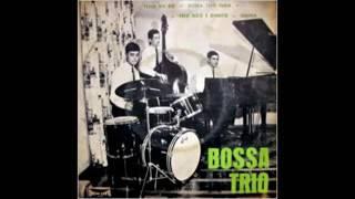 Bossa Trio - 1966 - Full Album