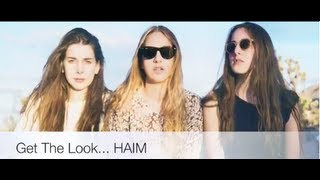 HAIM - Get The Look Thumbnail