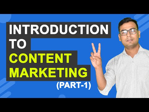 Content Marketing Course |  Introduction to Content Marketing | (Part -1)