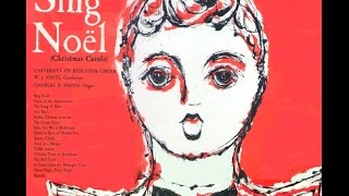 """The University of Redlands Choir  - """"Sing Noël"""" - French Melody, 15th Century"""