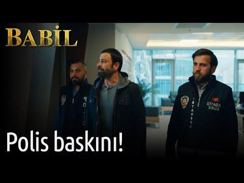 Babil | Polis Baskını!