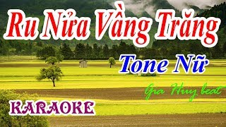 Ru Nửa Vầng Trăng - Karaoke - Tone Nữ - gia huy beat - Karaoke - Ru Nửa Vầng Trăng