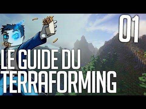 Le Guide du Terraforming #01 : Préparer le terrain