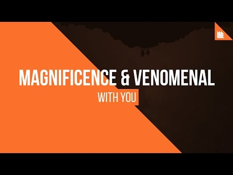 Magnificence & Venomenal feat. Emelie Cyréus - With You