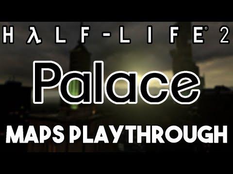 Half-Life 2 Beta - Palace (d4_palace_01 and d4_palace_02a Maps Playthrough)