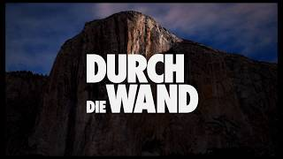 DURCH DIE WAND - THE DAWN WALL | Trailer | deutsch/german