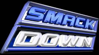 WWE SMACKDOWN THEME 2008