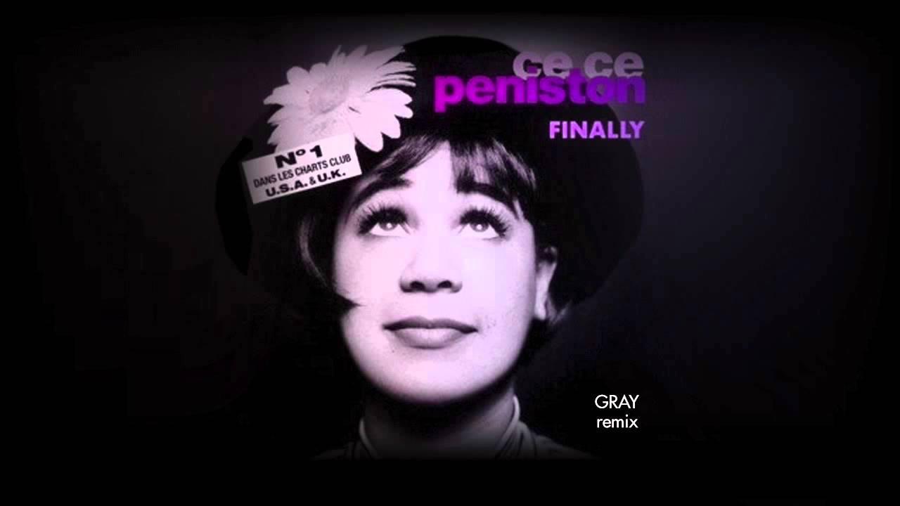 Ce Ce Peniston Finally Gray Remix Youtube