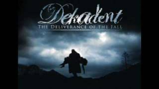 Watch Dekadent Call Of Deliverance video