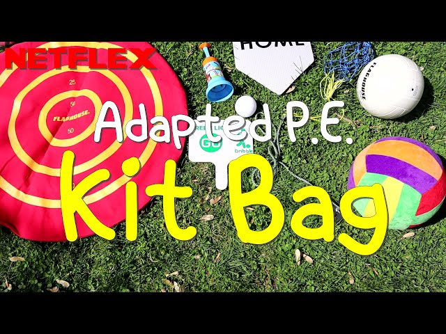 NETFLEX Recommends: Adapted P.E. Kit Bag