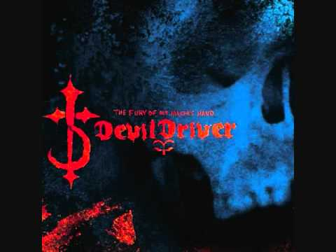 The Fury of our Maker's Hand - Devildriver
