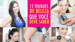 12 TRUQUES DE BELEZA QUE VOCÊ DEVE SABER!! - Julia Doorman
