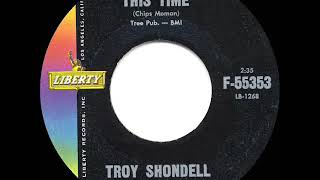 1961 HITS ARCHIVE: This Time - Troy Shondell