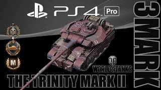World of Tanks - PS4 Pro - The Trinity Mark II - Ace Tanker