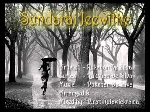 Sundarai jeewithe -  Rukshan De Silva