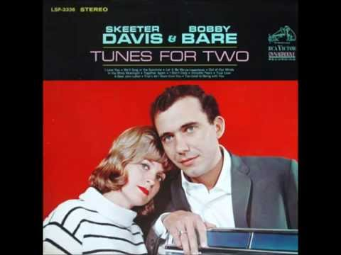 Skeeter Davis & Bobby Bare - I Don't Care