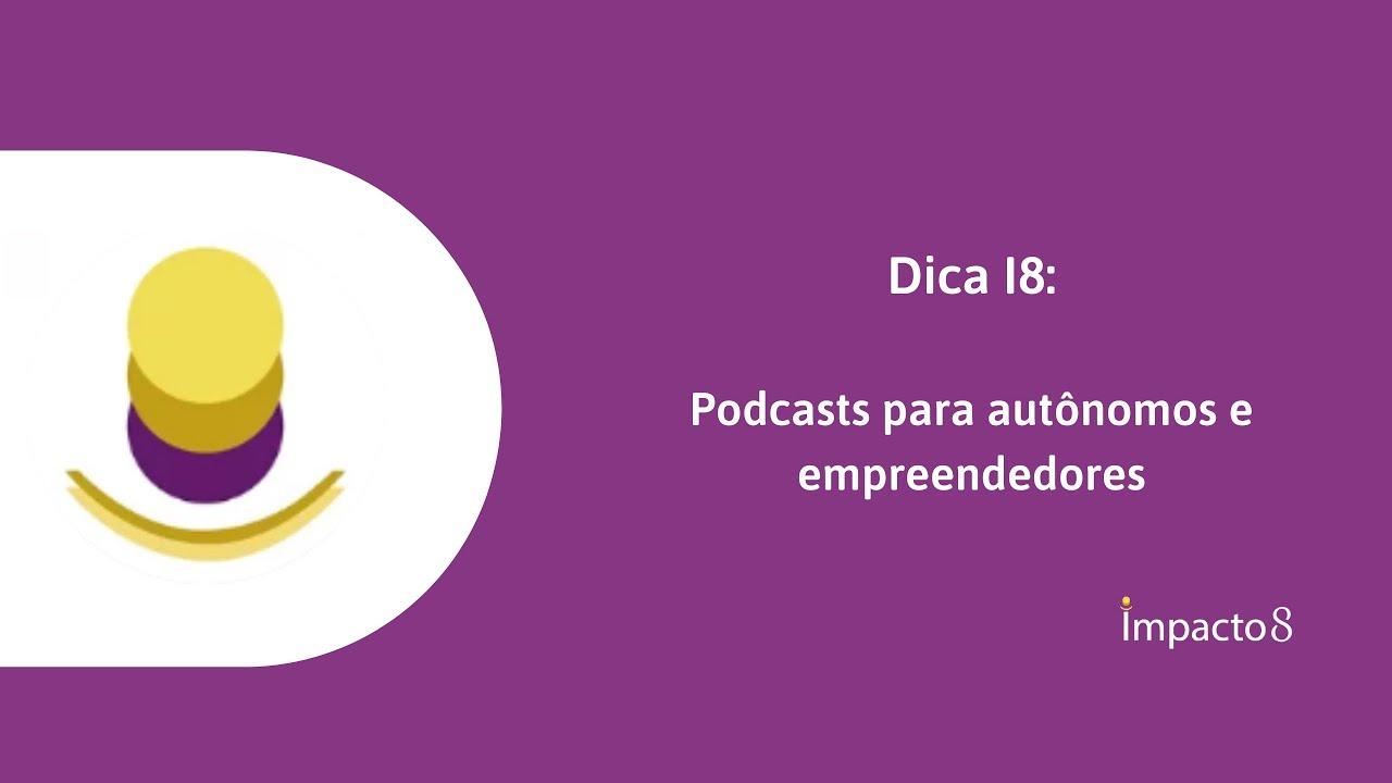 Dicas de podcasts para autônomos e empreendedores