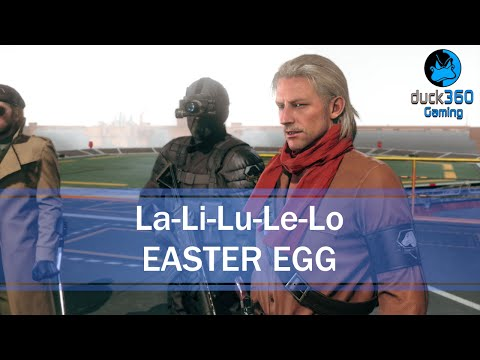 La Li Lu Le Lo Easter Egg Metal Gear Solid V: The Phantom Pain