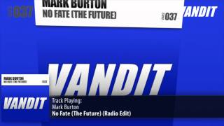 Mark Burton - No Fate (The Future)(Radio Edit)