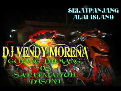 DJ VENDY versi goyang dumang VS sakitnya tuh disini (ALAI ISLAND)