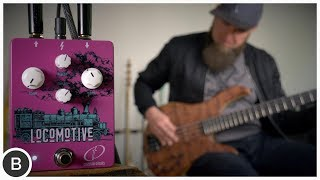 TUBE OVERDRIVE FOR BASS  // Crazy Tube Circuits Locomotive