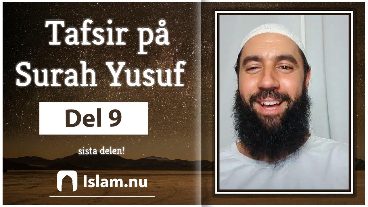 Tafsir på Surah Yusuf | del 9 (sista delen)